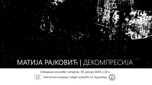 UMETNIČKA GALERIJA: Razgovor i vođenje kroz izložbu Matije Rajkovića